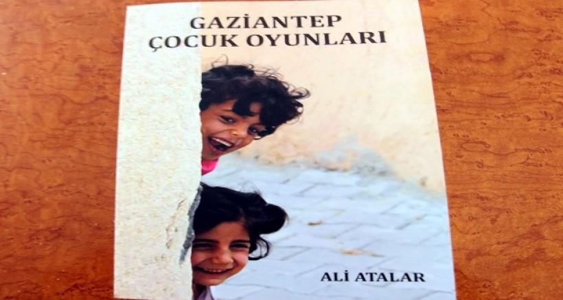 Ali Atalar, Gaziantep oyunlarını bir kitapta topladı
