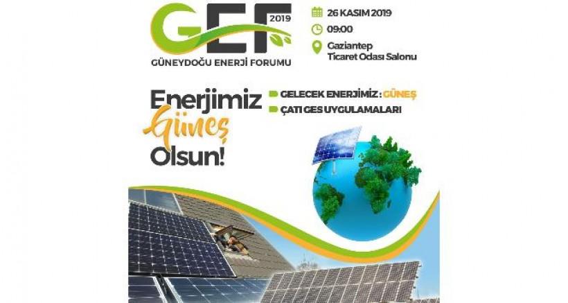 GAZİANTEP, ENERJİ FORUMUNA HAZIRLANIYOR