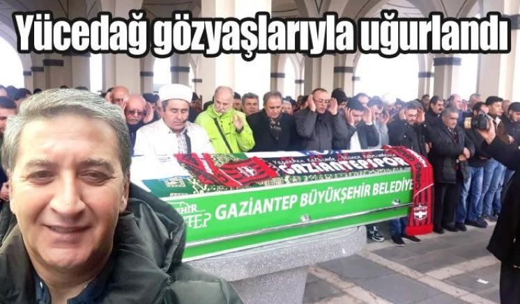 Mustafa Yücedağ son yolculuğuna uğurlandı